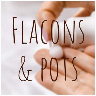 Flacons & pots