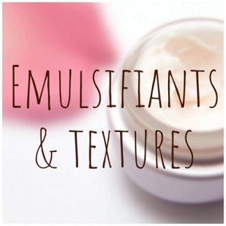 Emulsifiants & textures